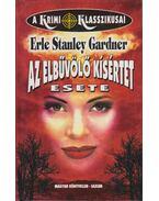 Az elbűvölő kísértet esete - Gardner, Erle Stanley