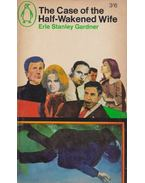 The Case of the Half-Wakened Wife - Gardner, Erle Stanley
