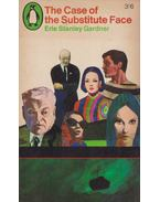 The Case of the Substitute Face - Gardner, Erle Stanley