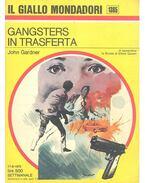 Gangsters in Trasferta - Gardner, John