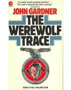 The Werewolf Trace - Gardner, John