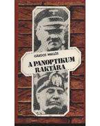 A panoptikum raktára - Gárdos Miklós