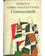 Gimnazisták - Garin-Mihajlovszkij, Nyikolaj