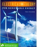 Electrical Theory for Renewable Energy - Gary Goodstal