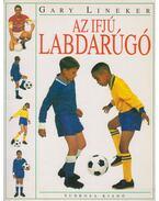 Az ifjú labdarúgó - Gary Lineker