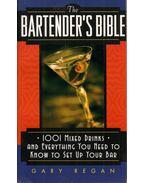 The Bartender's Bible - Gary Regan