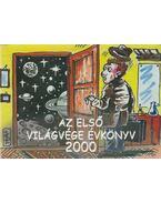 Az első világvége évkönyv 2000 (dedikált) - Gáspár Imre, Tibayné Pártos Judit, Balogh Lajos