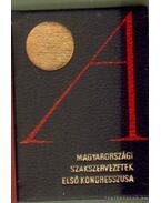 A magyarországi szakszervezetek első kongresszusa (bordó) (mini) - Gáspár Sándor
