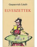 Elveszettek - Gasparovich László