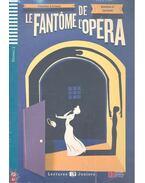 Le Fantôme de l'Opéra - Niveau 3 (+CD) - Gaston Leroux
