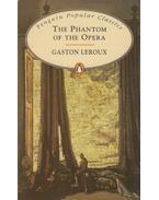 The Phantom of the Opera - Gaston Leroux