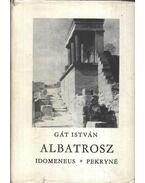 Albatrosz - Gát István