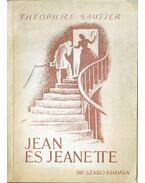 Jean és Jeanette - Gautier, Théophile