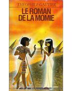 Le Roman de la momie - Gautier, Théophile