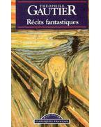 Récits fantastiques - Gautier, Théophile