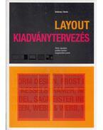 Layout - Kiadványtervezés - Gavin Ambrose, Paul Harris