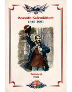 Kossuth Kalendárium 1848-2001 - Gavlik István (szerk.)