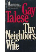 Thy Neighbor's Wife - Gay Talese