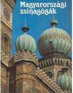 Magyarországi zsinagógák - Gazda Anikó, Kubinyi András, Pamer Nóra, Póczy Klára, Vörös Károly