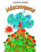 MÉZCSORGATÓ - ÜKH 2010 - Gazdag Erzsi