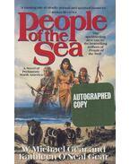 People of the Sea (aláírt) - Gear, Kathleen O'Neal, Gear, Michael W.