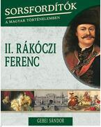 II. Rákóczi Ferenc - Gebei Sándor