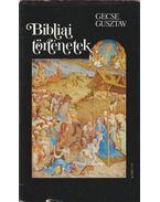 Bibliai történetek - Gecse Gusztáv