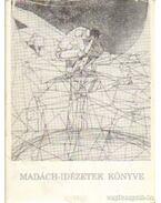 Madách-idézetek könyve - Gedényi Mihály
