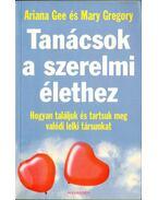 Tanácsok a szerelmi élethez - Gee, Ariana, Gregory, Mary