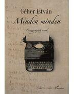 Minden minden -Összegyűjtött versek - Géher István