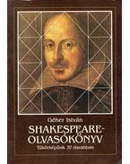 Shakespeare-olvasókönyv (dedikált) - Géher István