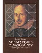 Shakespeare-olvasókönyv - Géher István