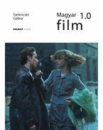 Magyar film 1.0 - ÜKH 2017 - Gelencsér Gábor