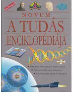 A tudás enciklopédiája - Gellér Tibor (szerk.)