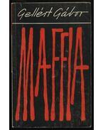 Maffia - Gellért Gábor