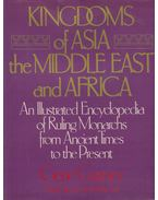 Kingdoms of Asia the Middle East and Africa - Gene Gurney