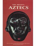 The Mighty Aztecs - Gene S. Stuart