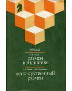 Csere a végjátékban / Nem egyenértékű csere (orosz) - Gennagyij Neszisz, Leonyid Sulman