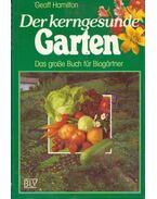 Der kerngesunde Garten - Geoff Hamilton