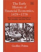 The Early History of Financial Economics, 1478-1776 - Geoffrey Poitras