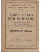 Three Plays for Puritans - The Devil's Disciple, Caesar and Cleopatra, Captain Brassbound's Conversion - George Bernard Shaw