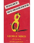Eight Humorists - George Mikes