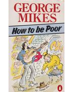 How to be poor - George Mikes
