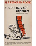 Italy For Beginners - George Mikes