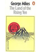 The Land of the Rising Yen - George Mikes