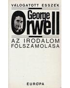 Az irodalom fölszámolása - George Orwell