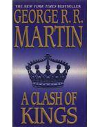 A Clash of Kings - George R. R. Martin