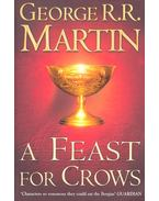 A Feast for Crows - George R. R. Martin