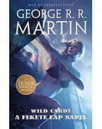 A fekete lap napja - Wild Cards 3. - George R. R. Martin