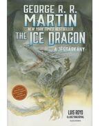 A jégsárkány - George R. R. Martin